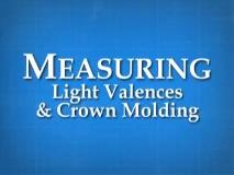 MeasuringLightValencesampCrownMolding